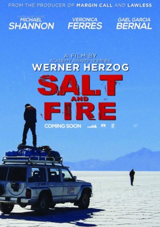 Salt and Fire, de Werner Herzog