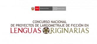 Concurso Nacional de Proyectos de Largometraje de Ficción en Lenguas Originarias