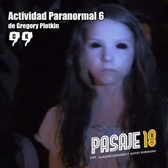 Actividad Paranormal 6