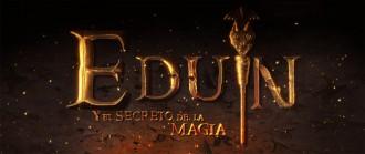 Eduin y el secreto de la magia