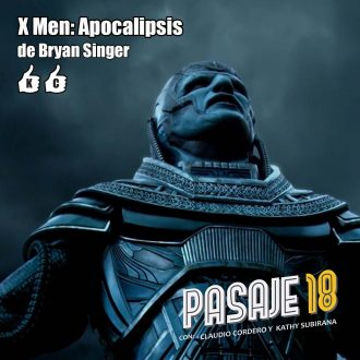 X-Men Apocalipsis, Pasaje 18