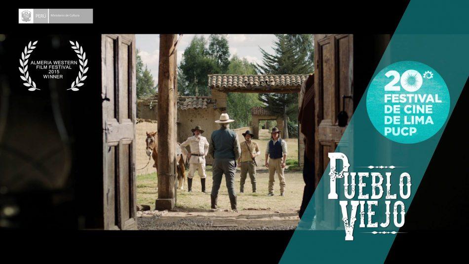 Pueblo viejo - Festival de Cine de Lima