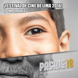 Pasaje 18 - Festival de Lima 2016