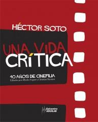 hector soto - una vida critica 2007