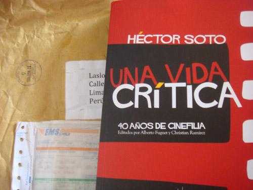 Hector Soto, Una vida critica - en el correo