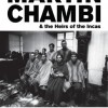 Martin Chambi and the heirs of the Incas
