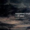 Nazareno Cruz y el lobo