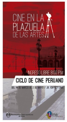 Cine peruano - Plazuela de las artes, Lima