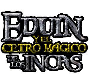 Eduin y el cetro mágico de los Incas