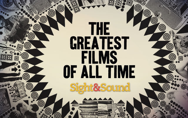 Sight & Sound Greatest Films of All Time