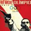 Héroe olimpico, documental sobre Edwin Vasquez