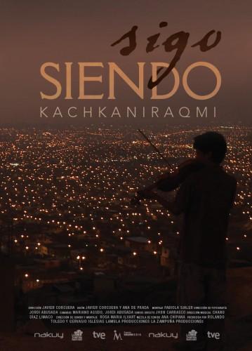 Sigo siendo - Kachkaniraqmi, poster