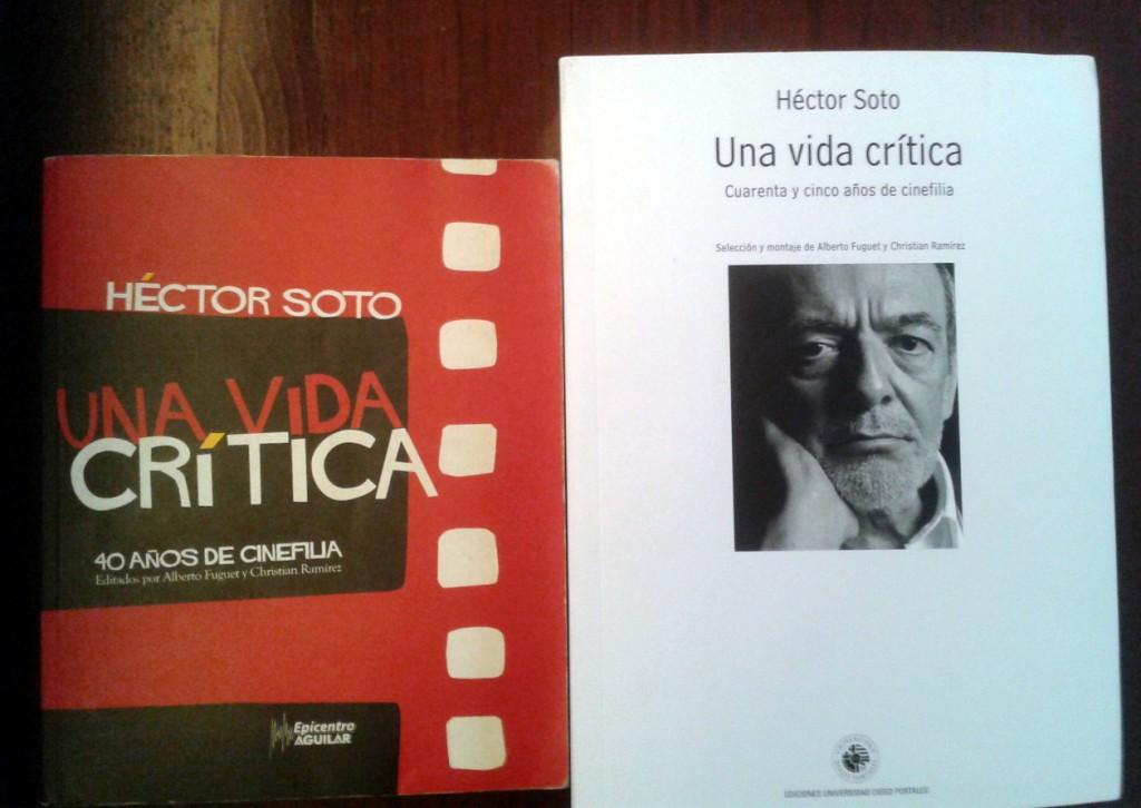 Hector Soto - Una vida critica 45 años