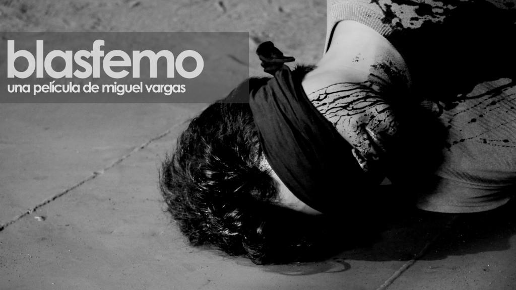 Blasfemo, de Miguel Vargas