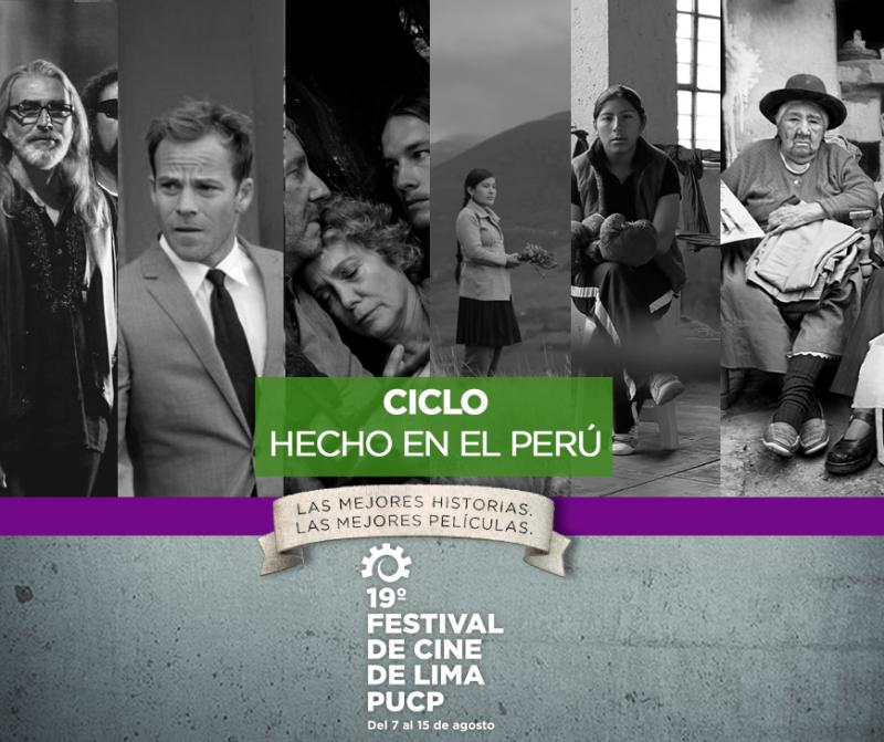 Hecho en el Peru, Festival de Cine de Lima 2015