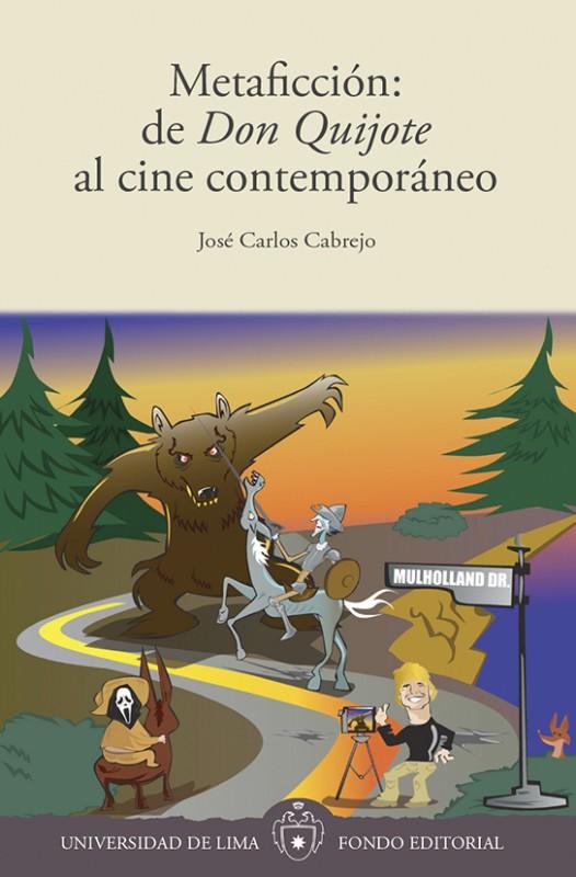 Metaficcion de Jose Carlos Cabrejo