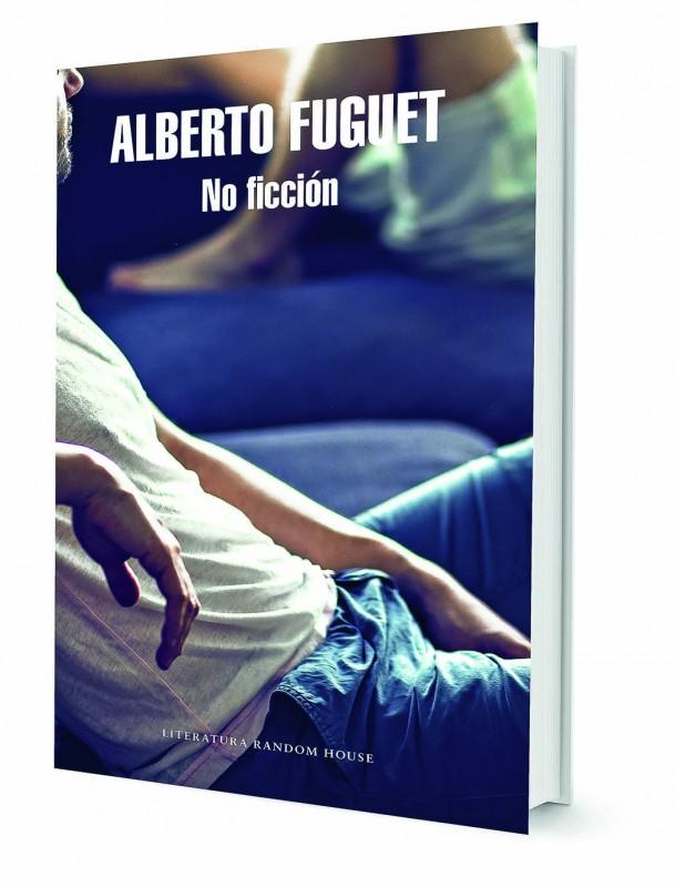No Ficcion - Alberto Fuguet