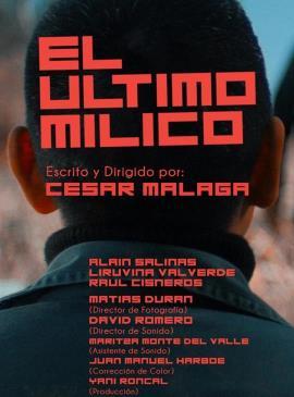 El ultimo milico, de Cesar Malaga